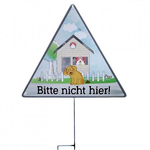 """Schild """" Bitte nicht hier..."""" 40 x 35 x 65 cm"""