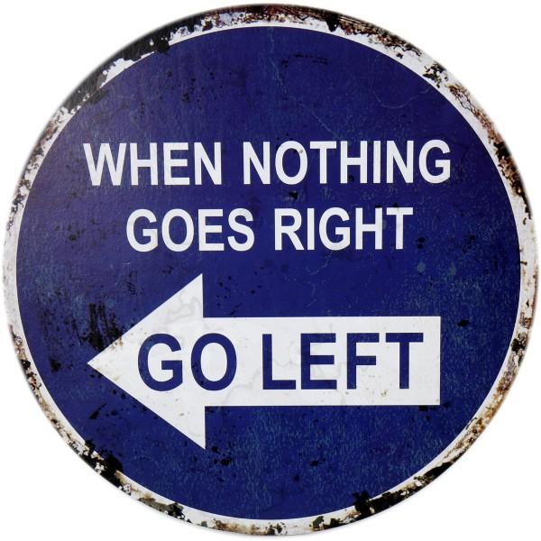 """Schild """"GO LEFT"""" 40 cm"""
